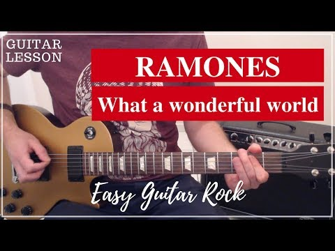 Ramones - What A Wonderful World - Guitar Lesson