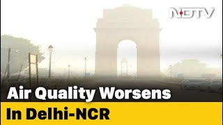 """Delhi's Air Quality Worsens, In """"Severe"""" Category"""