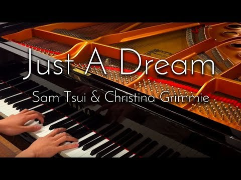SLSMusic|Just A Dream / Sam Tsui & Christina Grimmie - Piano Cover