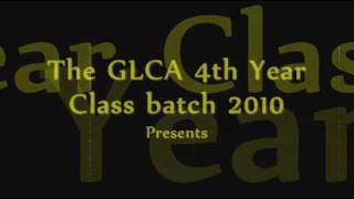 The 4th Year Class of GLCA Batch 2009-2010