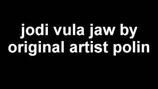 jodi vula jaw by original artist polin.(sujon feat. polin) unreleashed