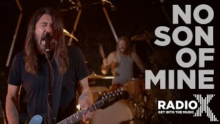 Foo Fighters - No Son Of Mine LIVE | Radio X Session | Radio X