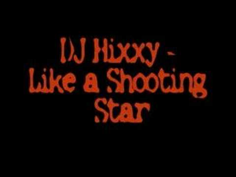 DJ Hixxy - Shooting Star