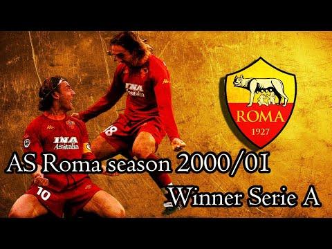 โรม่าชุดแชมป์ serie A มีใครกันบ้าง !!! / AS Roma 2000-2001