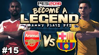 "BECOME A LEGEND! #15 |PES 2016! | ""CHAMPIONS LEAGUE DRAMA!!!"""
