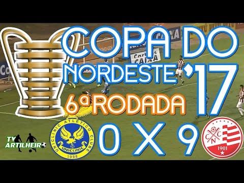 [Copa do NE '17] 6ª Rodada | Uniclinic AC 0 X 9 Náutico-PE | TV ARTILHEIRO