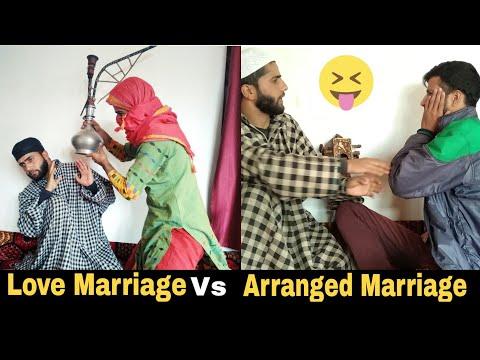 Love Marriage Vs Arranged Marriage - Kashmiri Drama