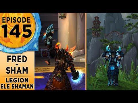 FinalBossTV #145 | Legion Elemental Shamans | Fred & Sham