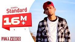 Standard | Kambi Ft. Preet Hundal | Simi Chahal | Official Video | Desi Swag Records