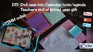 DIY: Dvd case into Agenda/calendar/post it: End of school year teachers gift (#YTMM collab)