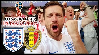 ENGLAND vs BELGIUM! - RUSSIA WORLD CUP 2018