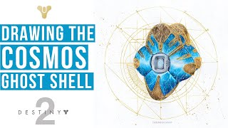Drawing The Cosmos Ghost Shell   BUNGIE DESTINY 2