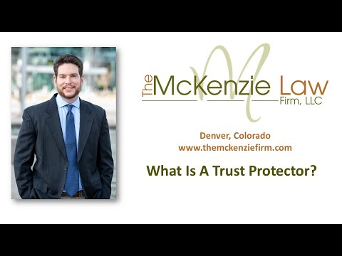 What Is A Trust Protector?