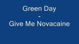 Green Day - Give Me Novacaine (Lyrics on Screen)