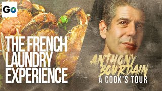 Anthony Bourdain A Cooks Tour Season 1 Episode 18: The French Laundry Experience
