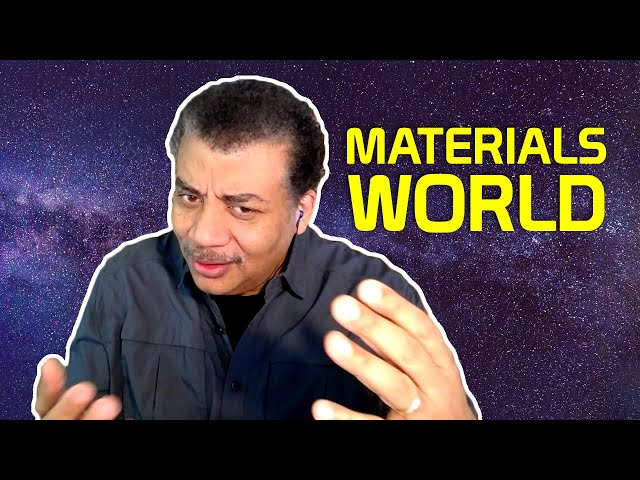 StarTalk Podcast: A Materials World