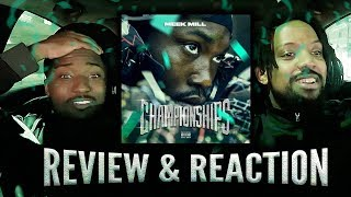 Meek Mill: Championships Album Review & Reaction!