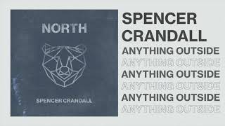 Spencer Crandall Anything Outside