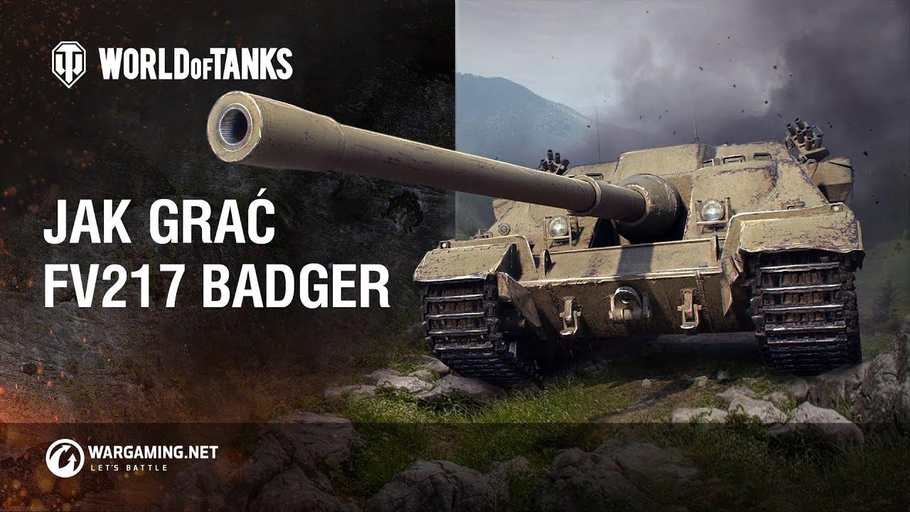 Jak grać FV217 Badger [World of Tanks Polska]