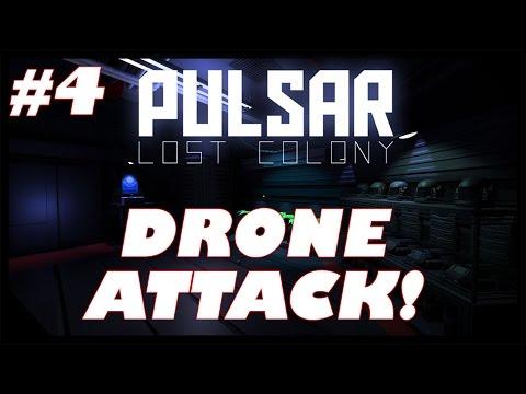 Pulsar: Lost Colony | #4 | Drone Attack!