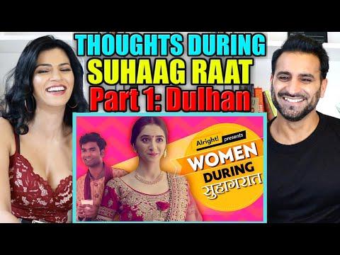 THOUGHTS DURING SUHAAG RAAT REACTION! | Alright! ft. Kritika Avasthi & Nikhil Vijay | Part 1: Dulhan