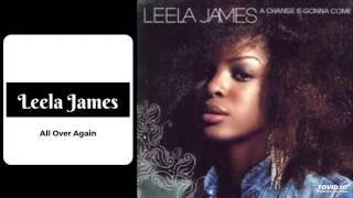 Leela James All Over Again NEW SONG 2017