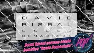 David Bisbal estrena Duele Demasiado
