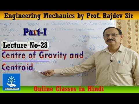 Centre of Gravity and Centroid (हिन्दी में) Part-I