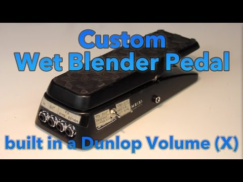 Custom Wet Blender Pedal, in a Dunlop Volume X