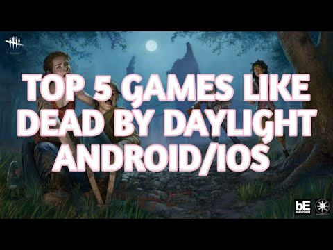 Top 5 Games Like Dead By Daylight || FOR Android And IOS
