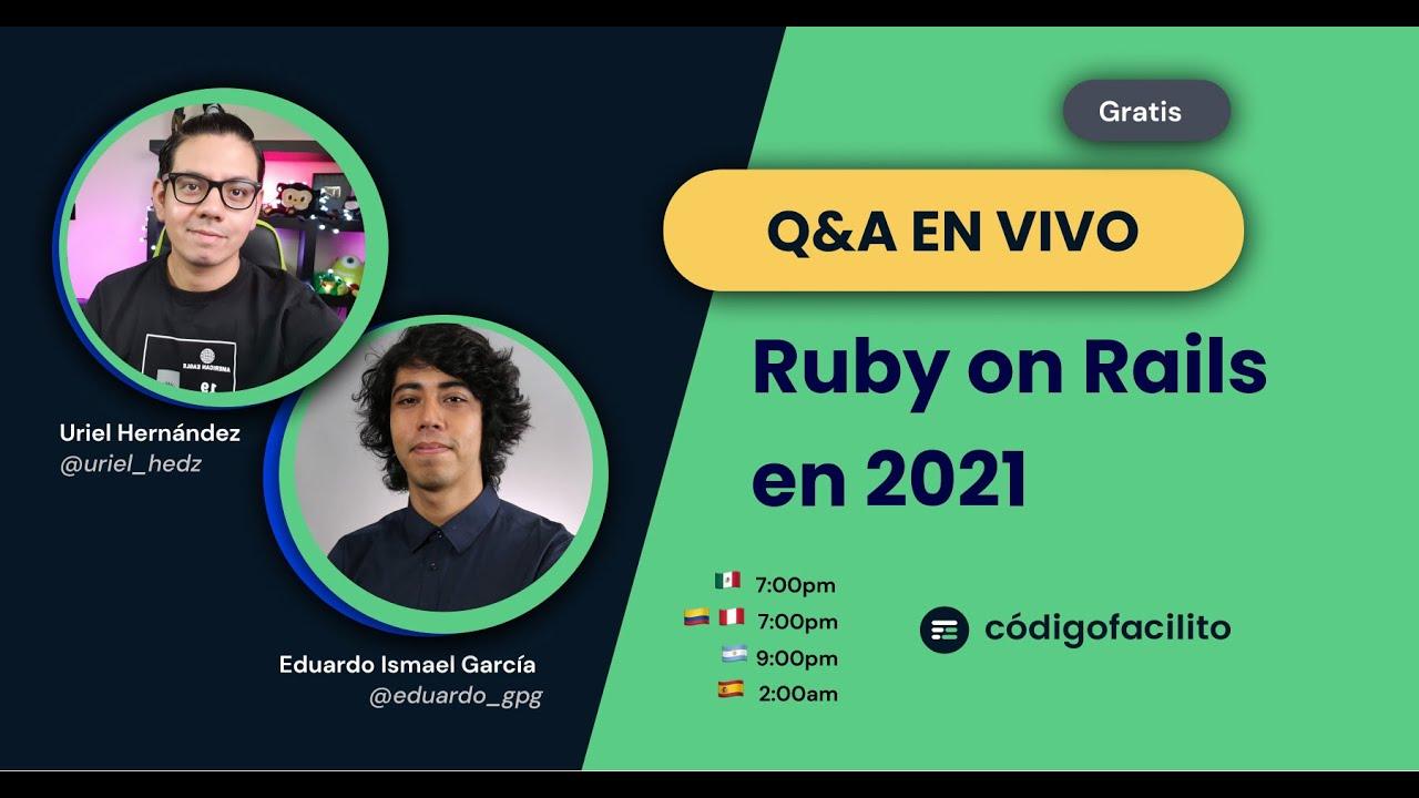 Resolviendo dudas: Ruby en Rails en 2021