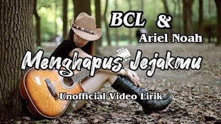 Download lagu BCL Feat Ariel Noah - Menghapus Jejakmu | Lirik