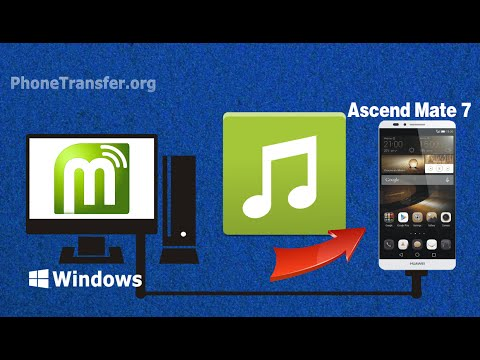 How to Transfer Music from Computer to Huawei Ascend Mate 7, Import Songs to Ascend Mate 7