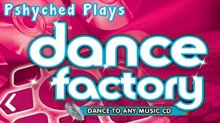 Pshyched Plays PS2 #120 // Dance Factory
