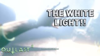 OUTLAST 2 - THE WHITE LIGHT!!! - PART 2