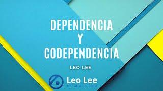 Dependencia y Codependencia