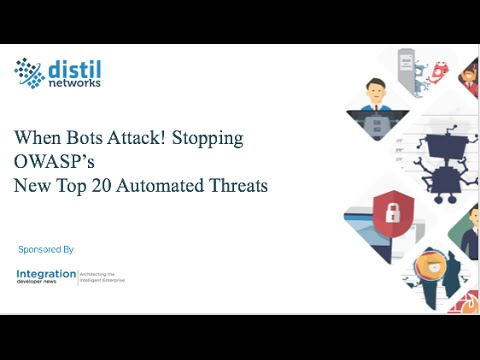 When Bots Attack! Stopping OWASPs New Top 20 Automated Threats