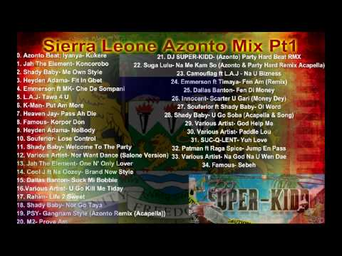 Sierra Leone Azonto Mix PT1 DJ SUPER-KIDD