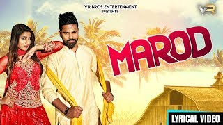 Marod (Lyrical Video)- New Haryanvi Dj Songs Haryanavi 2019 | Raj Mawar - Raju Punjabi | VR Bros Ent