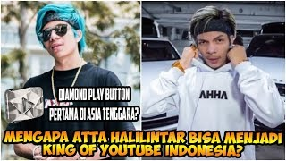Mengapa Atta Halilintar Bisa Menjadi King of YouTube Indonesia? Diamond Play Button?