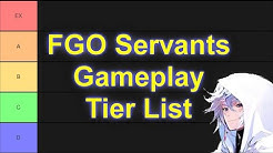 Servants Gameplay Tier List