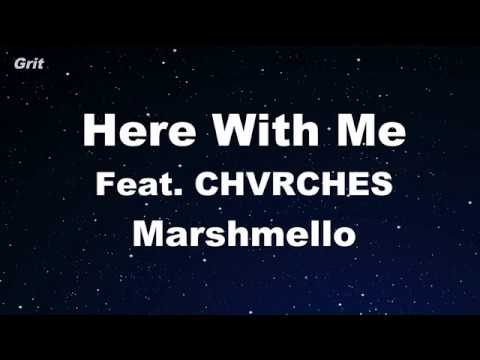 Here With Me Feat. CHVRCHES - Marshmello Karaoke 【No Guide Melody】 Instrumental