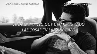 John Mayer - Edge of Desire (Subtitulada/Traducida) en español