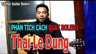 TỰ HỌC GUITAR CƠ BẢN: KIỂU QUẠT CHẢ Bolero THAI LE DUNG