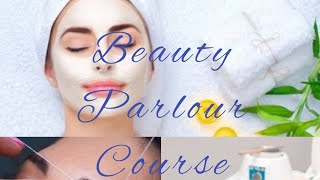 Beauty parlour course series (class 1) Online free Parlour course