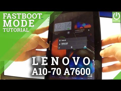 How To Enter Fastboot Mode On LENOVO A10-70 A7600 - Quit Fastboot