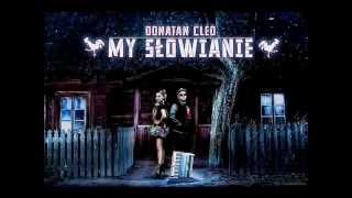 Cleo & Donatan - My Slowianie (Mikro Re-Work)