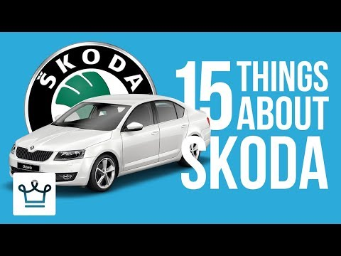 15 Things You Didn't Know About ŠKODA