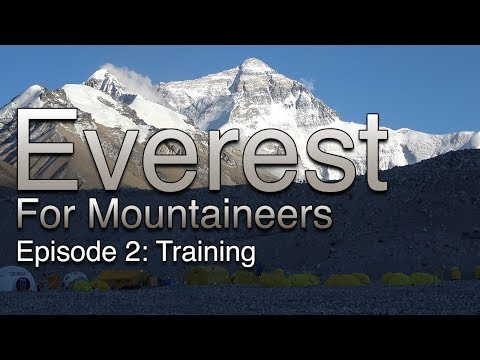Everest For Mountaineers: Episode 2