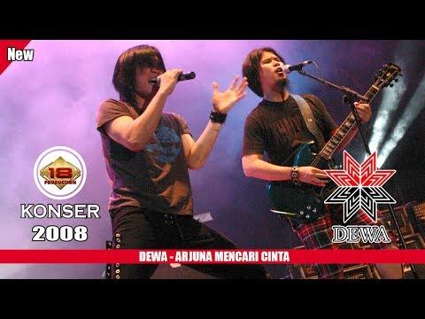 Music DEWA - ARJUNA MENCARI CINTA (LIVE KONSER SLAWI 2008) mp3 Terbaik